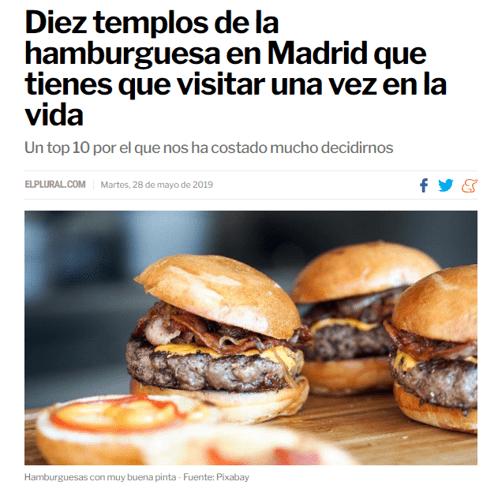 Diez templos de la hamburguesa en Madrid que tienes que visitar una vez en la vida